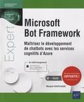 Madjid Khichane - Microsoft Bot Framework - Maîtrisez le développement de chatbots avec les services cognitifs d'Azure.