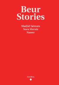 Madjid Talmats et Nora Merniz - Beur stories.