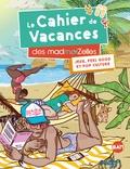 Madmoizelle - Le cahier de vacances des MadmoiZelles.
