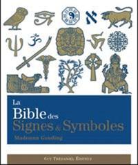 Madonna Gauding - La Bible des signes & symboles.