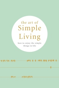 Madonna Gauding - The Art of Simple living.