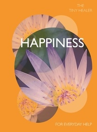 Madonna Gauding - Tiny Healer: Happiness - For Everyday Help.