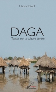 Téléchargement gratuit de livres audio Daga Textes sur la culture serere