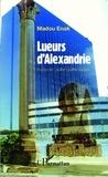 Madou Enak - Lueurs d'Alexandrie.