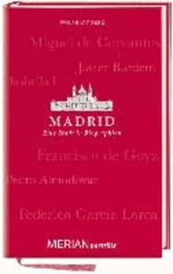 Madrid. Eine Stadt in Biographien.