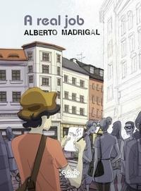 Madrigal Alberto - A Real Job A Real Job.