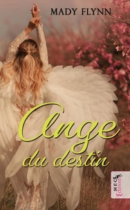 Mady Flynn - Ange du Destin.