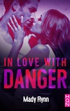 Mady Flynn - In Love With Danger.