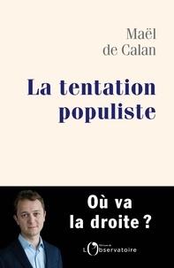Livres audio téléchargeables gratuitement La tentation populiste 9791032904749 par Maël de Calan en francais iBook