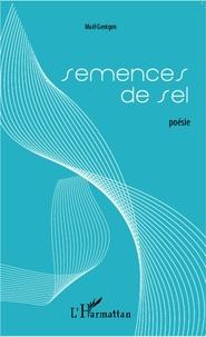 Maël Gentgen - Semences de sel.