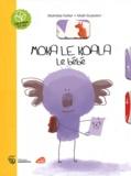 Maël Guesdon et Mathilde Hatier - Moka le koala - Le bébé.