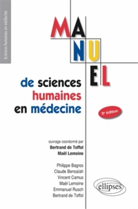 Maël Lemoine et Bertrand de Toffol - Manuel de sciences humaines en médecine.