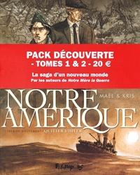 Maël et  Kris - Notre Amérique Tomes 1 & 2 : Quitter l'hiver ; Un printemps mexicain - Pack découverte en 2 volumes.