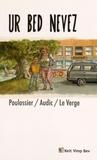 Maël Poulossier et Gwenn Audic - Ur bed nevez.