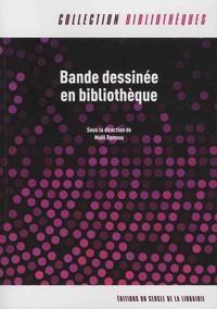 Maël Rannou - Bande dessinée en bibliothèque.