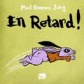 Maël Rannou et  Yvang - En retard !.