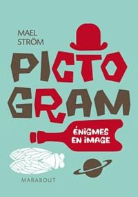 Maël Strom - Pictogram - Enigmes en images.