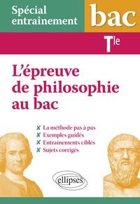 Maela Boussion - L'épreuve de philosophie au bac Tle - La méthode pas à pas.