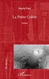 Maela Paul - La Petite Colère.