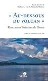 """Maëline Le Lay et Alexandre Mirlesse - """"Au-dessous du volcan"""" - Rencontres littéraires de Goma."""