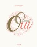 Maëlis Jamin-Bizet et Anne-Sophie Michat - Oh oui - L'album de notre mariage.