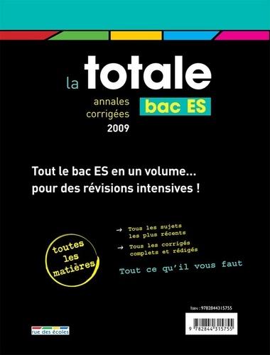 La totale Bac ES. Annales corrigées 2009