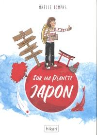 Maëlle Bompas - Sur ma planète Japon.