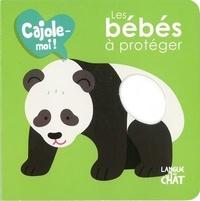 Maëlle Cheval - Les bébés à protéger.