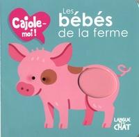 Maëlle Cheval - Les bébés de la ferme.