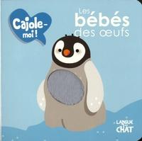 Maëlle Cheval - Les bébés des oeufs.