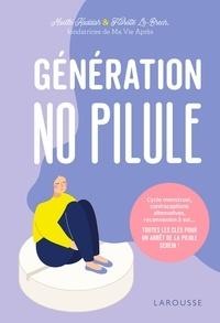 Maëlle Kaddah et Florette Le-Brech - Génération No Pilule.