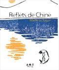 Maëlle Le Toquin - Reflets de Chine.