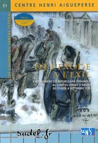 De lexode à lexil - Linternement des Républicains espagnols au camp du Vernet dAriège de février à septembre 1939.pdf
