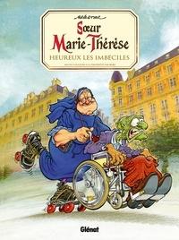Maëster - Soeur Marie-Thérèse - Tome 02 - Heureux les imbéciles.