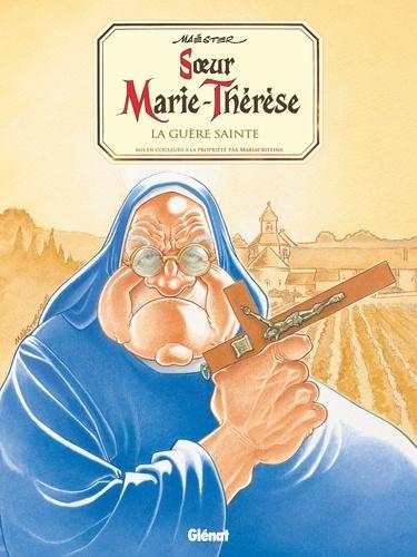 Maëster - Soeur Marie-Thérèse - Tome 06 - La Guère Sainte.