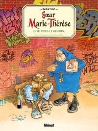 Maëster - Soeur Marie-Thérèse Tome 3 : Dieu vous le rendra.