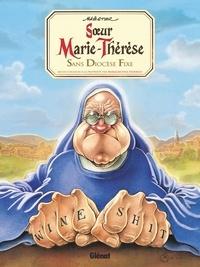 Maëster - Soeur Marie-Thérèse Tome 5 : Sans Diocèse Fixe - Avec un cahier graphique d'ex-voto.