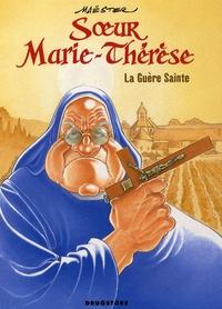 Maëster - Soeur Marie-Thérèse Tome 6 : La Guère Sainte.