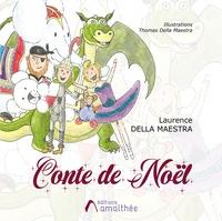 Maestra laurence Della - Conte de Noël.
