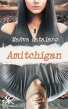 Maëva Catalano - Amitchigan.