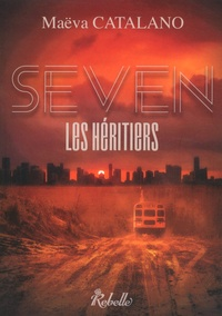 Maëva Catalano - Seven - Les héritiers.