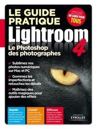Maeva Destombes - Le guide pratique Lightroom 4 - Le Photoshop des photographes.