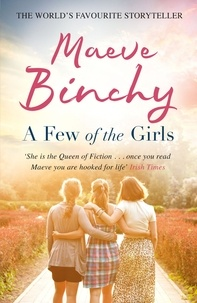 Maeve Binchy - A Few of the Girls.