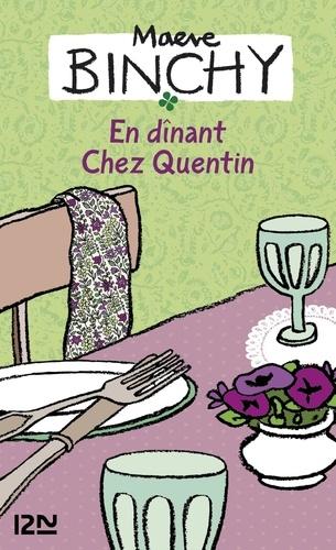 En dînant chez Quentin