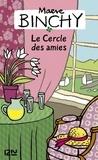 Maeve Binchy - Le Cercle des amies.
