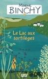 Maeve Binchy - Le Lac aux sortilèges.