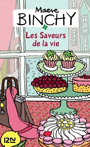 Maeve Binchy - Les saveurs de la vie.