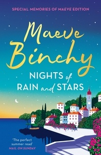 Maeve Binchy - Nights of Rain and Stars - The perfect summer read.