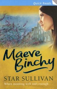 Maeve Binchy - Star Sullivan.