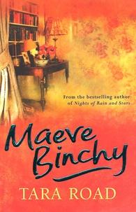 Maeve Binchy - Tara Road.